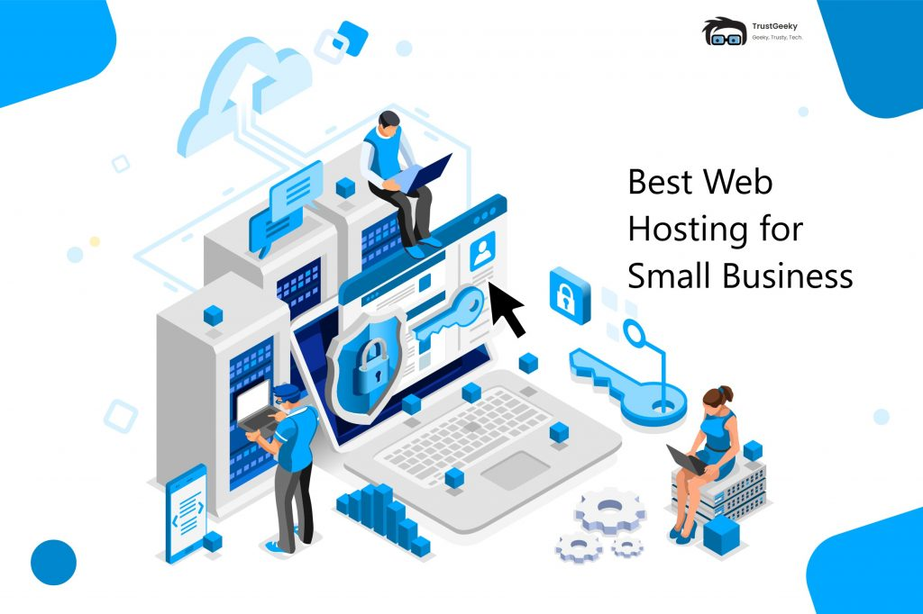 Best Web Hosting for Small Business - TrustGeeky