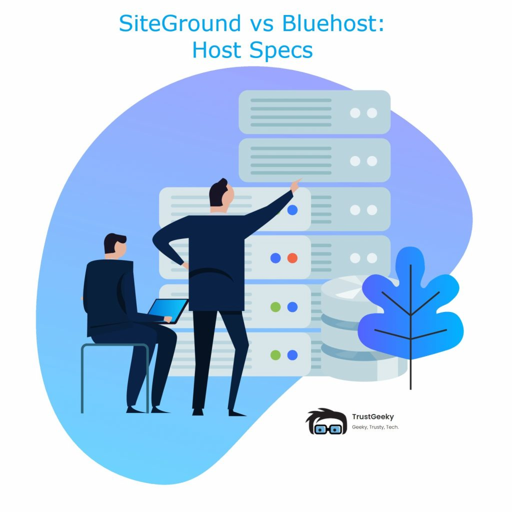 SiteGround vs Bluehost: Host Specifications