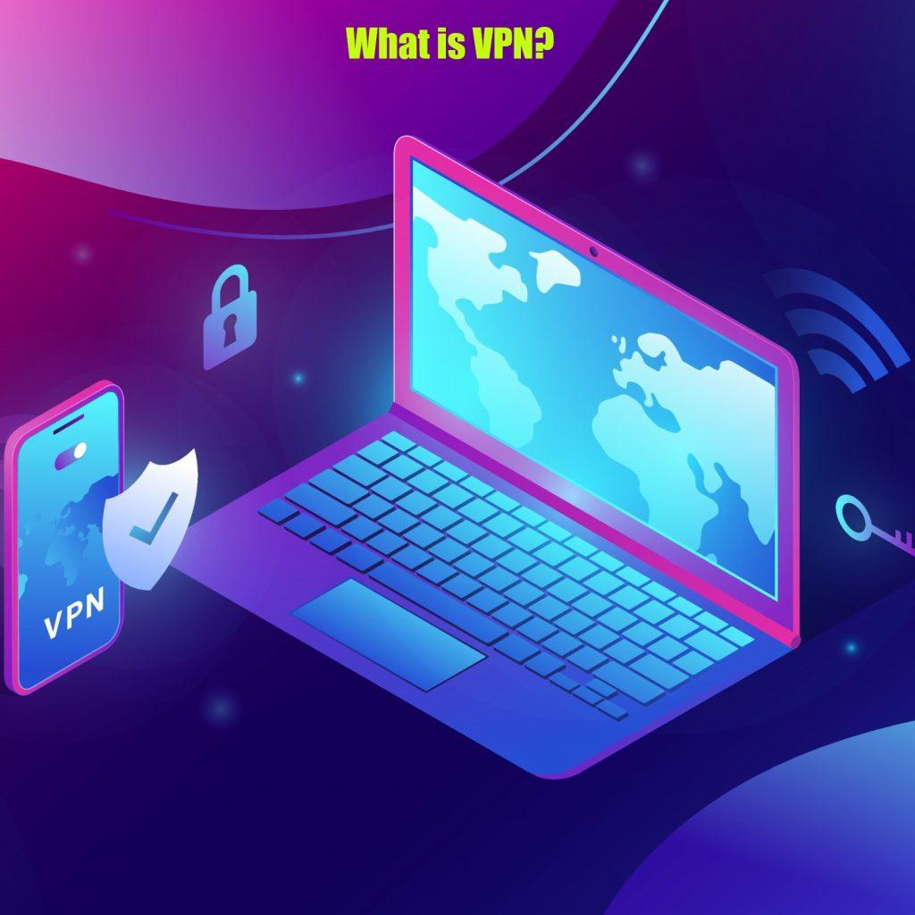 What is VPN?