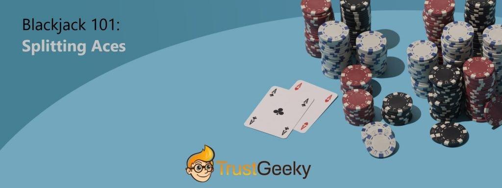 Blackjack 101: Splitting Aces
